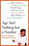Age Ain't Nothing but a Number: Black Women Explore Midlife