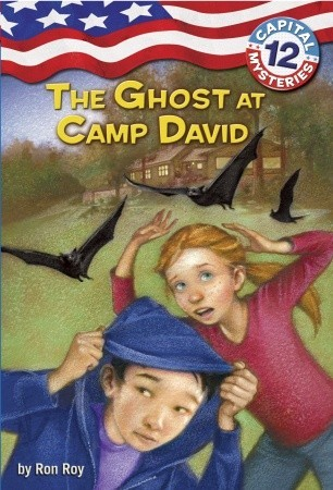 The Ghost at Camp David by Ron Roy