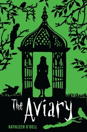 The Aviary by Kathleen O'Dell