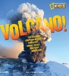 Volcano!: The Icelandic Eruption of 2010 and Other Hot, Smoky, Fierce, and Fiery Mountains