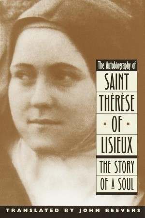 The Autobiography of Saint Therese by Thérèse de Lisieux