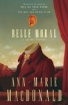 Belle Moral: A Natural History