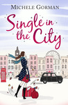 Single in the City by Michele Gorman
