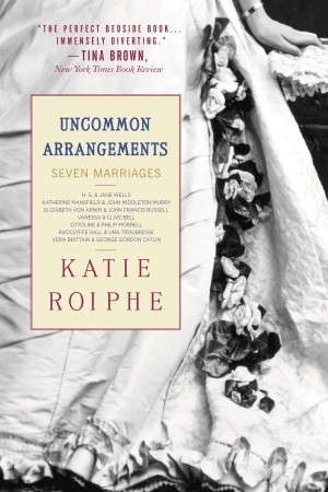 Uncommon Arrangements: Seven Marriages