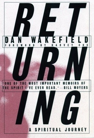 Returning by Dan Wakefield