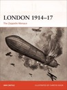 London 1914-17: The Zeppelin Menace