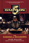 The Coming of Shadows (Babylon 5, No 2)