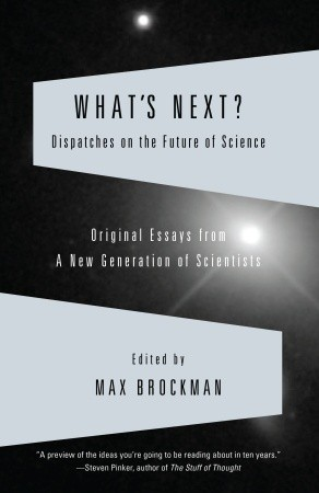 What's Next? by Max Brockman