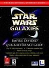 Star Wars Galaxies: An Empire Divided Quick Reference Guide (Prima's Official Strategy Guide)