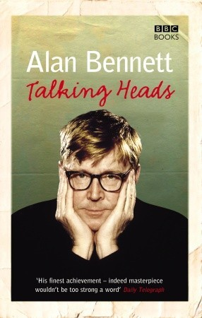Talking Heads by Alan Bennett