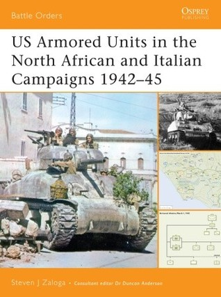 US Armored Units in the North Africa and Italian Campaigns 1942 45