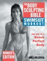 The Body Sculpting Bible Swimsuit Workout: Women's Edition