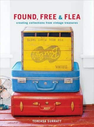 Found, Free, and Flea by Tereasa Surratt