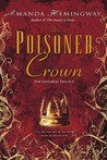 The Poisoned Crown (The Sangreal Trilogy, #3)