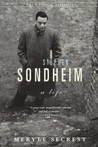 Stephen Sondheim by Meryle Secrest