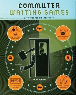 Commuter Waiting Games by Hal Bowman