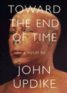 Toward the End of Time