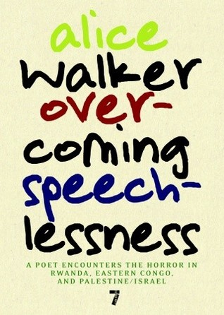 Overcoming Speechlessness by Alice Walker