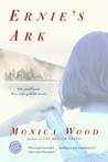 Ernie's Ark by Monica Wood