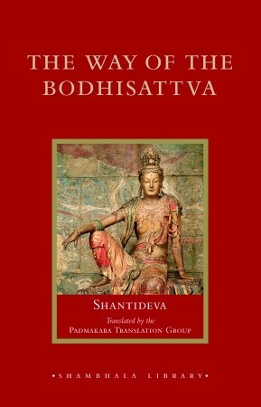 The Way of the Bodhisattva by Śāntideva