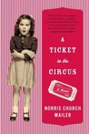 A Ticket to the Circus by Norris Church Mailer