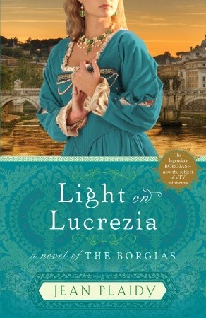 Light on Lucrezia by Jean Plaidy
