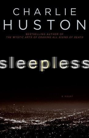 Sleepless by Charlie Huston