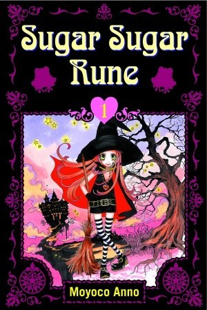 Sugar Sugar Rune, Volume 1 by Moyoco Anno