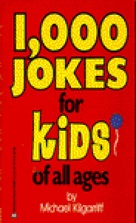 1,000 Jokes for Kids of All Ages