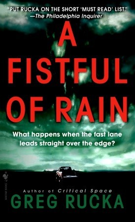 A Fistful of Rain by Greg Rucka