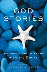 God Stories: Inspiring Encounters with the Divine