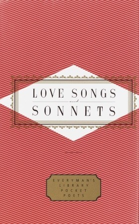 Love Songs And Sonnets (Everyman's Library Pocket Poets)