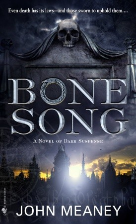 Bone Song by John Meaney