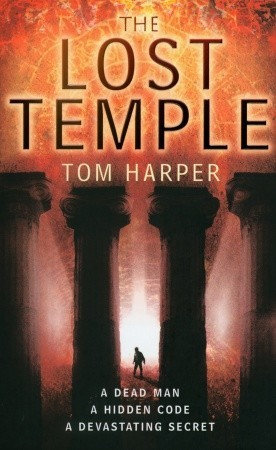 The Lost Temple by Tom Harper