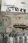Students on Strike: A Landmark Struggle for Equality in the Jim Crow South