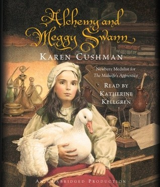 Alchemy and Meggy Swann by Karen Cushman