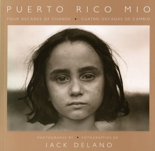 Download for free Puerto Rico Mio: Four Decades of Change, in Photographs by Jack Delano ePub