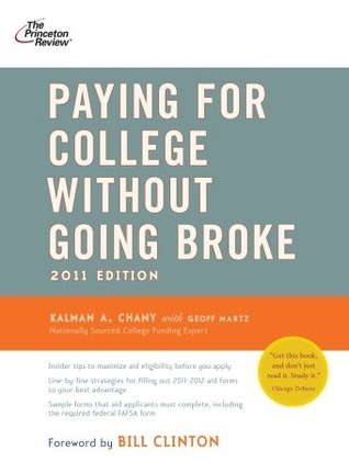 Paying for College Without Going Broke, 2011 Edition by Princeton Review