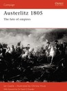 Austerlitz 1805: The fate of empires