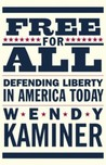 Free for All: Defending Liberty in America Today