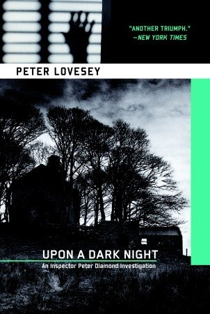 Upon A Dark Night by Peter Lovesey