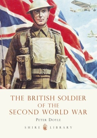 The British Soldier of the Second World War