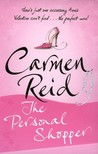 The Personal Shopper by Carmen Reid