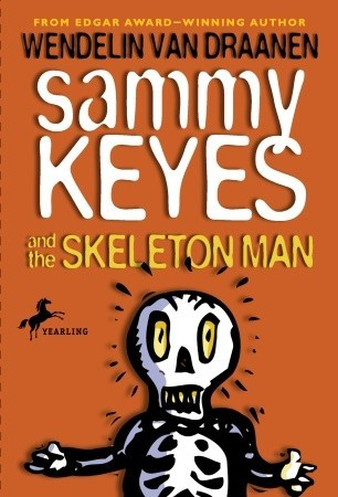Sammy Keyes and the Skeleton Man Sammy Keyes 2