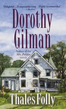Thale's Folly by Dorothy Gilman