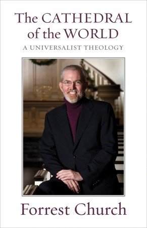 The Cathedral of the World: A Universalist Theology