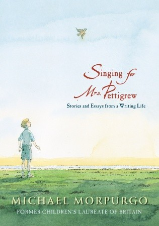Singing for Mrs. Pettigrew: Stories and Essays from a Writing Life