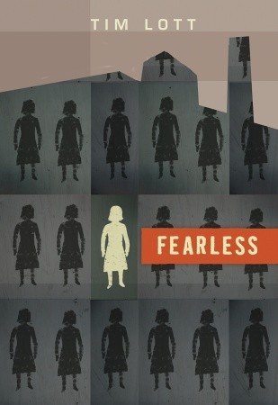 Fearless by Tim Lott