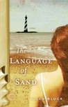 The Language of Sand: A Novel