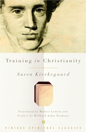 Training in Christianity by Søren Kierkegaard